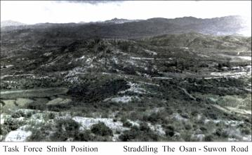 PHOTO SHOWING ROAD PASSING TASK FORCE SMITH'S POSITION